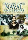 Tracing Your Naval Ancestors by Simon Fowler (Paperback, 2011)