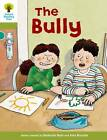 Oxford Reading Tree: Level 7: More Stories A: the Bully by Roderick Hunt (Paperback, 2011)