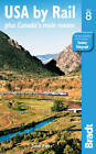 USA by Rail: Plus Canada's Main Routes by John Pitt (Paperback, 2012)