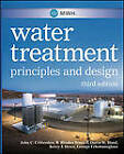 MWH's Water Treatment: Principles and Design by Kerry J. Howe, George Tchobanoglous, R. Rhodes Trussell, John C. Crittenden, David W. Hand, MWH (Hardback, 2012)