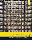 Introducing Public Administration by E. W. Russell, Jay M. Shafritz, Christopher P. Borick (Paperback, 2012)