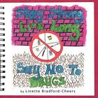 Stay Strong, Live Long- Say No To Drugs by Linette Bradford-Cheers (Paperback, 2011)