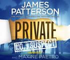 Private: No. 1 Suspect: (Private 4) by James Patterson (CD-Audio, 2012)