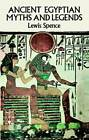 Ancient Egyptian Myths and Legends by Lewis Spence (Paperback, 1990)