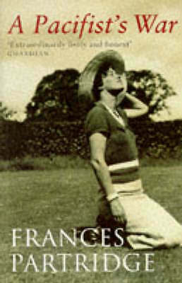 A Pacifists War, Partridge, Frances, Used; Good Book