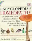 Encyclopedia of Homeopathy: The Definitive Family Reference Guide to Homeopathic Remedies and Treatments by Andrew Lockie (Hardback, 2000)