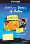 Making Sense of Maths - Fitting in: Area, Pythagoras and Volume: Workbook by Paul Dickinson, Steve Gough, Frank Eade, Stella Dudzic, Susan Hough (Paperback, 2012)