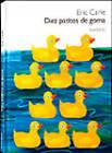Eric Carle - Spanish: Diez Patitos De Goma by Kokinos, S.A. (Hardback, 2006)