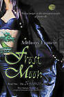 Frost Moon by Francis Anthony (Paperback, 2010)
