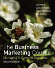 The Business Marketing Course: Managing in Complex Networks by Ivan Snehota, Lars-Erik Gadde, David I. Ford, Hakan Hakansson (Paperback, 2006)