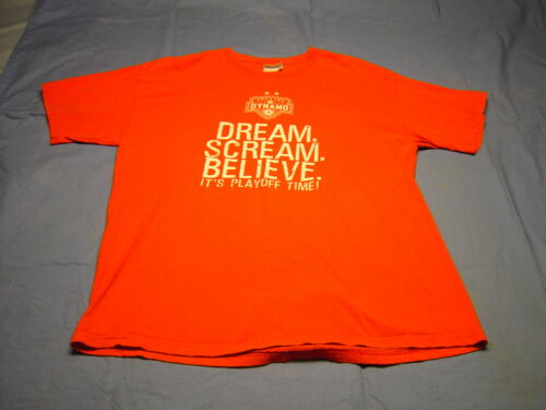 DREAM SCREAM BELIEVE IT'S PLAYOFF TIME HOUSTON DYNAMO T shirt Si