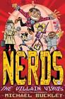 Nerds: The Villain Virus: Bk. 4 by Michael Buckley (Paperback, 2012)