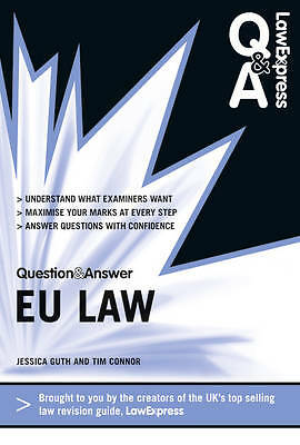 Law Express Question and Answer. European Union Law (Revision Guide) (Law