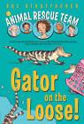 Gator on the Loose! by Sue Stauffacher (Paperback / softback, 2011)
