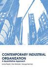 Contemporary Industrial Organization: A Quantitative Approach by Lynne Pepall, George Norman, Dan Richards (Hardback, 2010)
