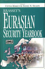 Brassey's Eurasian Security Yearbook: 2002 Edition by Potomac Books Inc (Hardback, 2002)