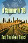 A Summer in '69 by Dee Davidson Dosch (Paperback / softback, 2010)