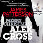 Merry Christmas, Alex Cross: (Alex Cross 19) by James Patterson (CD-Audio, 2012)