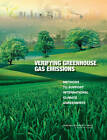 Verifying Greenhouse Gas Emissions: Methods to Support International Climate Agreements by Division on Earth and Life Studies, Committee on Methods for Estimating Greenhouse Gas Emissions, National Research Council, Board on Atmospheric Sciences & Climate (Paperback, 2010)