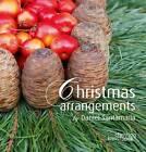 Christmas Arrangements by Daniel Santamaria by Daniel Santamaria (Hardback, 2013)
