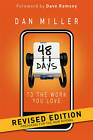 48 Days to the Work You Love: Preparing for the New Normal by Dan Miller (Hardback)