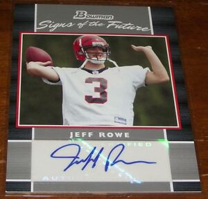 2007-Bowman-Football-Signs-of-the-Future-Jeff-Rowe-Autograph-Rookie-A8