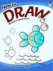 How to Draw by Barbara Soloff-Levy (Paperback, 2009)