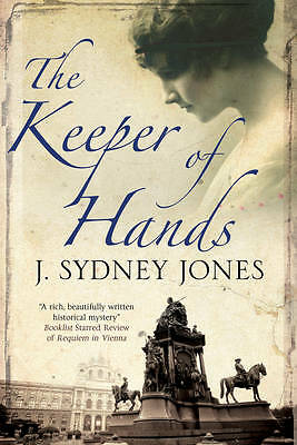 Jones, J. Sydney, The Keeper of Hands (A Viennese Mystery), Very Good Book