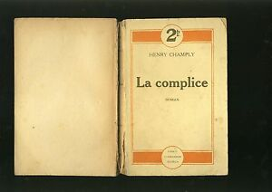 henry-champly-la-complice-roman-flammarion-editeur
