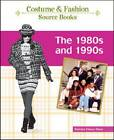 The 80s and 90s by Deirdre Clancy Steer (Hardback, 2009)