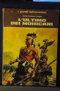 1970 - JAMES FENIMORE COOPER - L'ULTIMO DEI MOHICANI - Italia - 1970 - JAMES FENIMORE COOPER - L'ULTIMO DEI MOHICANI - Italia
