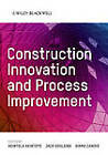 Construction Innovation and Process Improvement by John Wiley and Sons Ltd (Hardback, 2012)