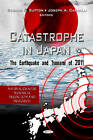 Catastrophe in Japan: The Earthquake and Tsunami of 2011 by Nova Science Publishers Inc (Hardback, 2012)