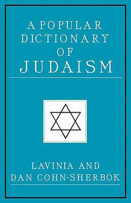 (Good)-A Popular Dictionary of Judaism (Popular Dictionaries of Religion) (Paper
