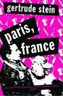 Paris France by Gertrude Stein (Paperback, 2012)