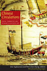 Chinese Circulations: Capital, Commodities, and Networks in Southeast Asia by Duke University Press (Paperback, 2011)