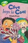 Oxford Reading Tree: Level 12: Treetops Stories: Clive Keeps His Cool by Michaela Morgan, Pippa Goldhart, Susan Gates, Carolyn Bear (Paperback, 2005)