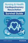 Nursing & Health Cardiopulmonary Resuscitation Survival Guide by Nina Godson, Kelly Ryan (Spiral bound, 2012)