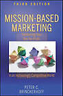 Mission-Based Marketing: Positioning Your Not-for-Profit in an Increasingly Competitive World by Peter C. Brinckerhoff (Hardback, 2010)