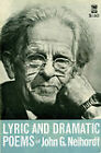 Lyric and Dramatic Poems by John G. Neihardt (Hardback, 1991)