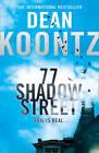 77 Shadow Street by Dean Koontz (Hardback, 2012)