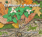 In Mouse's Backyard by James Nardi (Hardback, 2011)
