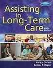 Assisting in Long-Term Care by Mary Jo Gerlach (Paperback, 2013)
