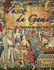 Vasco da Gama: Quest for the Spice Trade by Katharine Bailey (Hardback, 2007)