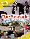 Oxford Reading Tree: Level 5: More Fireflies A: The Seaside by Gill Stacey, Liz Paren (Paperback, 2008)