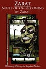 Zarat, Notes of the Becoming by Stephan Charles Pacheco (Paperback / softback, 2010)