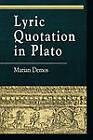 Lyric Quotation in Plato by Marian Demos (Paperback, 1999)