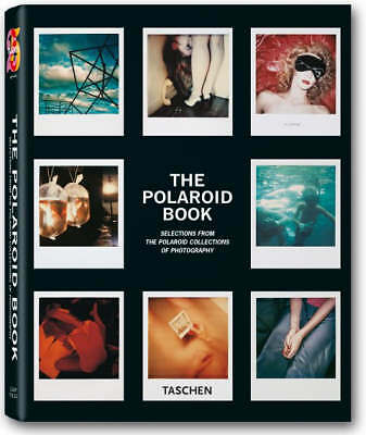 The Polaroid Book: Selections from the Polaroid Collections of Photography,