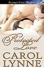 Protected Love by Carol Lynne (Paperback / softback, 2009)