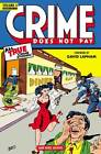 Crime Does Not Pay Archives: Volume 4 by Dick Wood, Lev Gleason (Hardback, 2013)